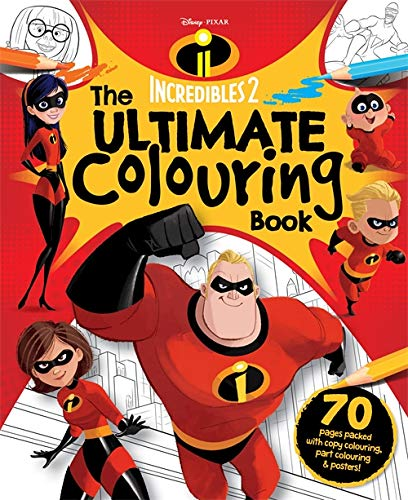 Disney Pixar Incredibles 2 The Ultimate Colouring Book