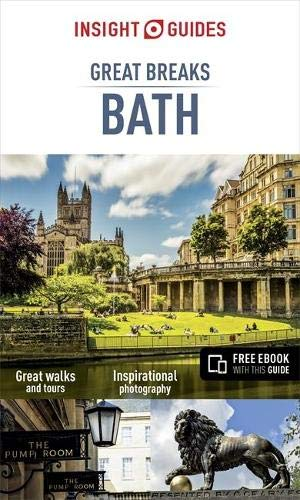 Insight Guides Great Breaks Bath (Travel Guide with Free eBook) By Insight Guides