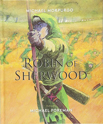 Robin of Sherwood By Michael Morpurgo