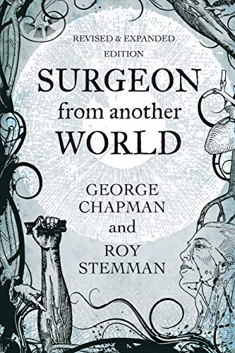 Surgeon From Another World By Professor George Chapman