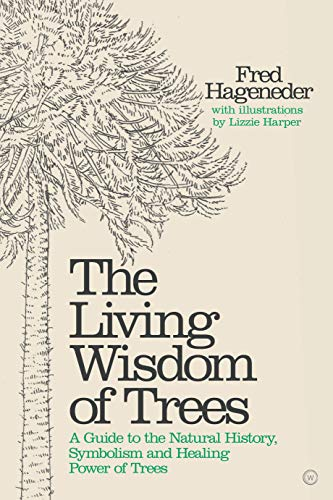 Living Wisdom of Trees By Fred Hageneder