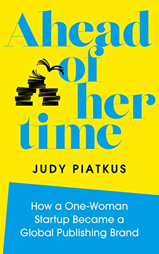 Ahead of Her Time By Judy Piatkus