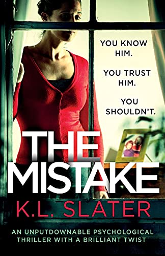 The Mistake By K. L. Slater