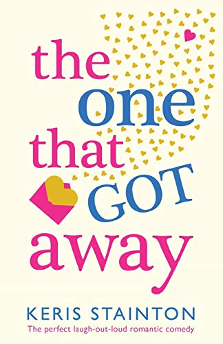 The One That Got Away By Keris Stainton