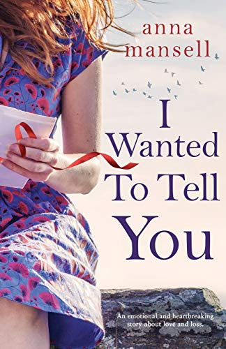 I Wanted To Tell You By Ann Mansell