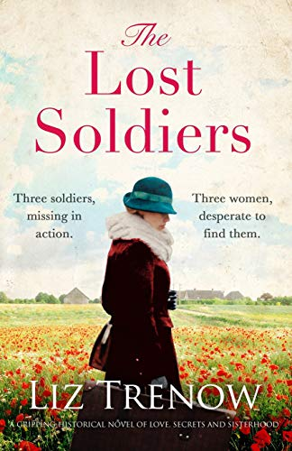 The Lost Soldiers By Liz Trenow