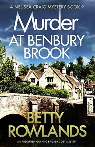 Murder at Benbury Brook By Betty Rowlands