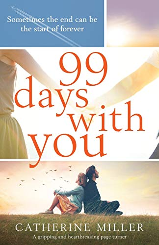 99 Days With You By Catherine Miller