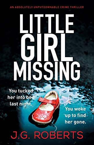 Little Girl Missing By J G Roberts