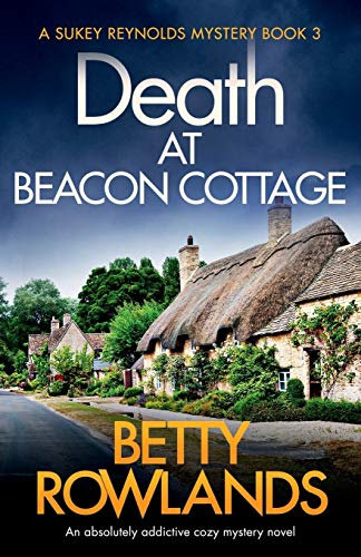 Death at Beacon Cottage By Betty Rowlands