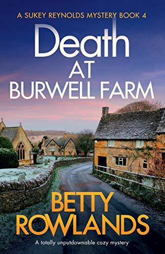 Death at Burwell Farm By Betty Rowlands