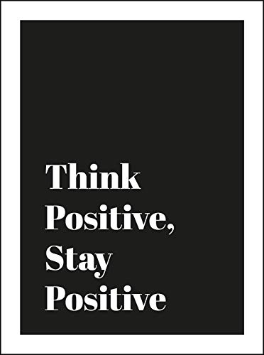 Think Positive, Stay Positive By Summersdale