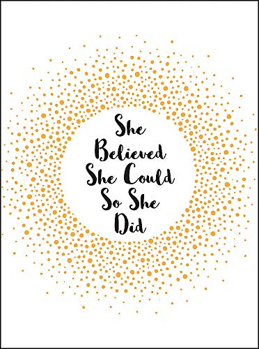 She Believed She Could So She Did By Summersdale