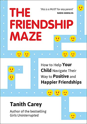The Friendship Maze By Tanith Carey