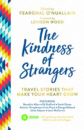 The Kindness of Strangers By Edited by Fearghal O'Nuallain