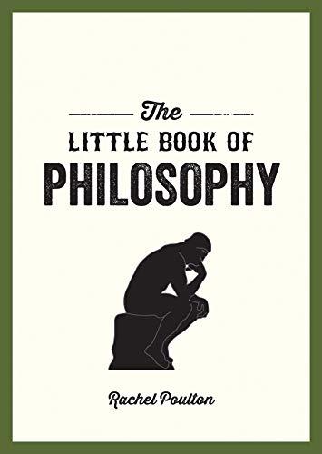 The Little Book of Philosophy By Rachel Poulton