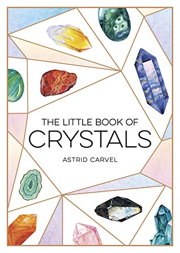The Little Book of Crystals By Astrid Carvel