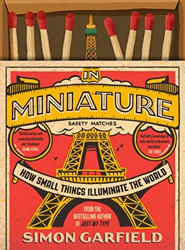 In Miniature By Simon Garfield