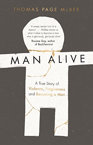 Man Alive von Thomas Page McBee