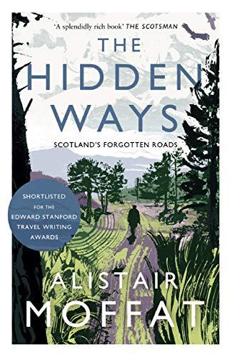 The Hidden Ways By Alistair Moffat