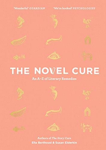 The Novel Cure par Ella Berthoud