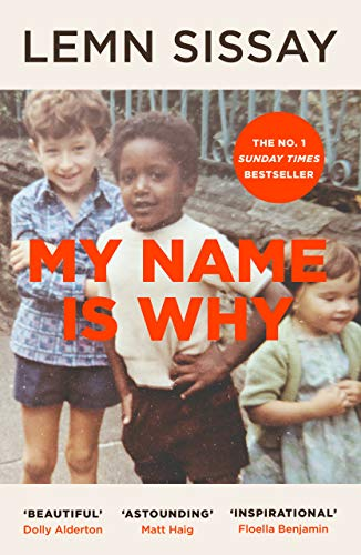 My Name Is Why By Lemn Sissay