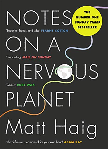 Notes on a Nervous Planet By Matt Haig