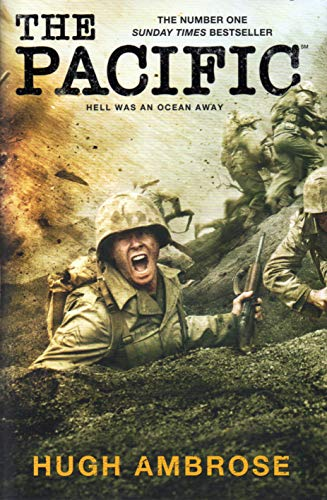 The Pacific (The Official HBO/Sky TV Tie-In) By Hugh Ambrose
