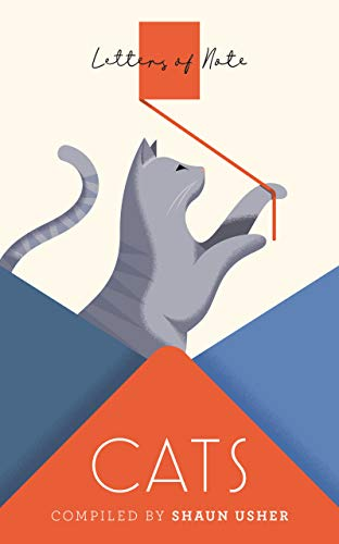 Letters of Note: Cats von Shaun Usher