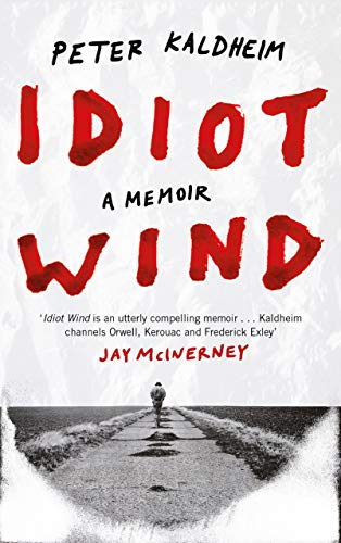 Idiot Wind By Peter Kaldheim