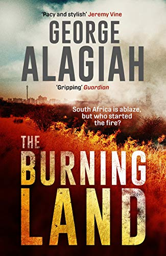 The Burning Land By George Alagiah