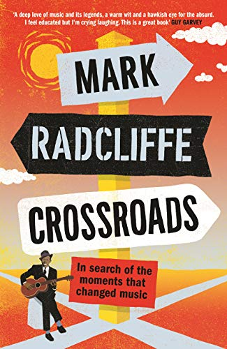 Crossroads By Mark Radcliffe