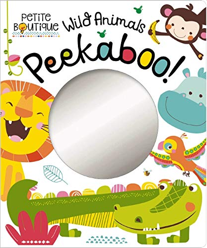 Petite Boutique: Wild Animals Peekaboo! By Veronique Petit