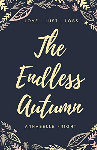 Endless Autumn By Annabelle Knight