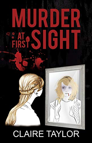 Murder at First Sight By Claire Taylor