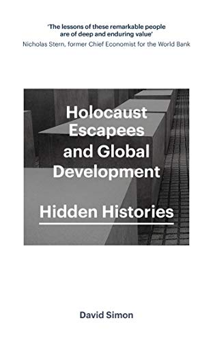 Holocaust Escapees and Global Development By David Simon