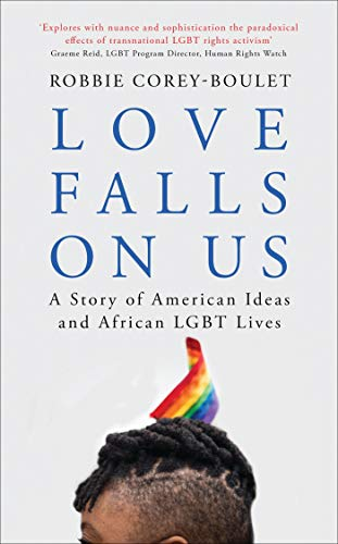 Love Falls On Us By Robbie Corey-Boulet