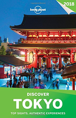 Lonely Planet Discover Tokyo 2018 By Lonely Planet