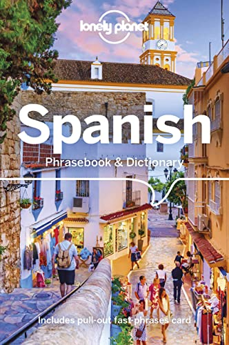 Lonely Planet Spanish Phrasebook & Dictionary By Cristina Hernandez Montero