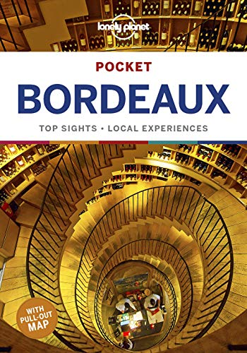 Lonely Planet Pocket Bordeaux (Travel Guide) By Lonely Planet