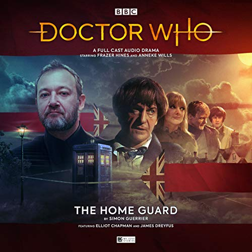 The Early Adventures 6.1 The Home Guard By Simon Guerrier