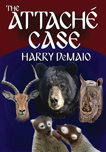 The Attache Case (Octavius Bear Book 6) By Harry Demaio