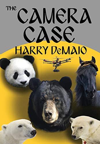 The Camera Case (Octavius Bear Book 10) By Harry Demaio