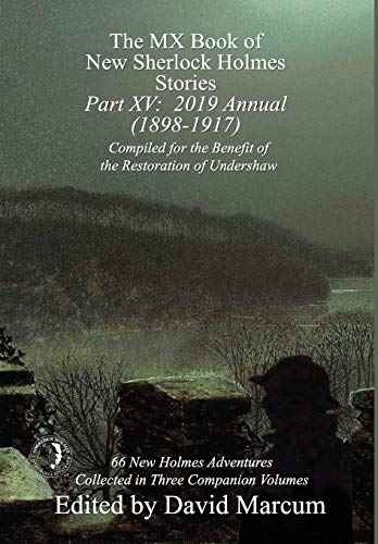 The MX Book of New Sherlock Holmes Stories - Part XV By David Marcum