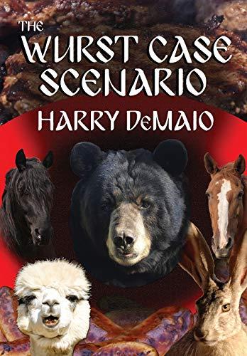 The Wurst Case Scenario (Octavius Bear Book 11) By Harry Demaio