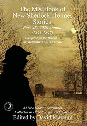 The MX Book of New Sherlock Holmes Stories Part XX By David Marcum