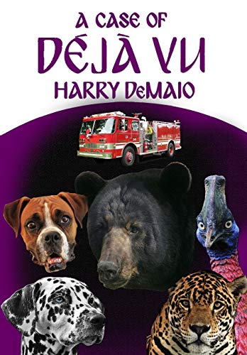 A Case of Deja Vu (Octavius Bear Book 13) By Harry Demaio