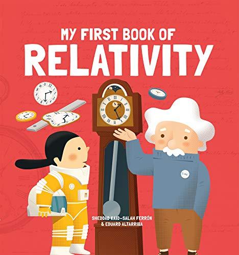 My First Book of Relativity von Kaid-Salah Ferron Sheddad