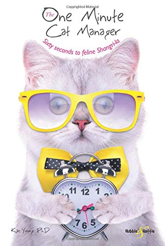 The One Minute Cat Manager By Kac Young