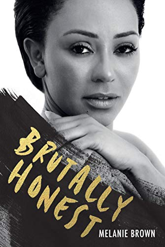 Brutally Honest By Melanie Brown
